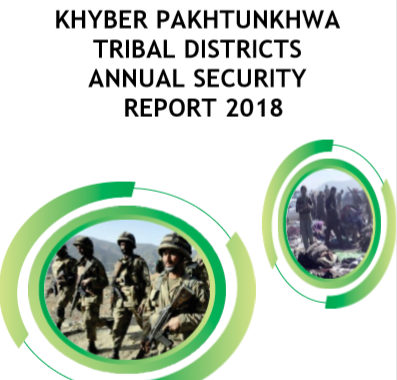 Khyber Pakhtunkhwa Tribal Districts Annual Security Report 2018